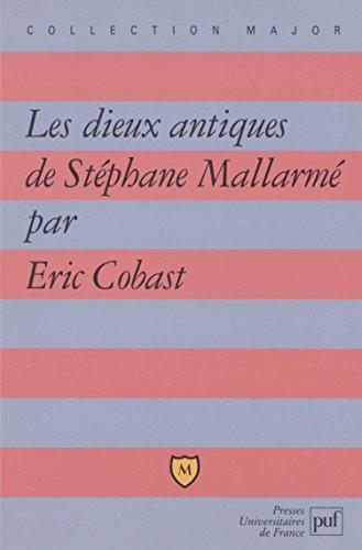 Les dieux antiques de Stéphane Mallarmé