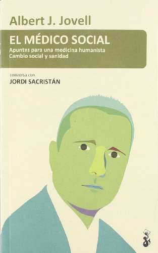 El médico social (Panorama (proteus)) por Albert Jovell