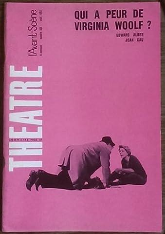 AVANT SCENE THEATRE (L') [No 339] du 01/08/1965 - QUI A PEUR DE VIRGINIA WOOLF - EDWARD ALBEE - JEAN CAU - UN AMI INCONNU ATTEND NOS CONFIDENCES - F.