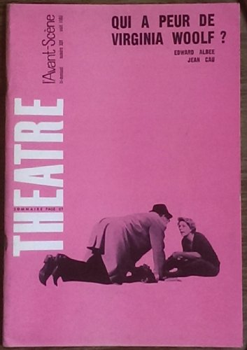 AVANT SCENE THEATRE (L') [No 339] du 01/08/1965 - QUI A PEUR DE VIRGINIA WOOLF - EDWARD ALBEE - JEAN CAU - UN AMI INCONNU ATTEND NOS CONFIDENCES - F. DOMINGUEZ.