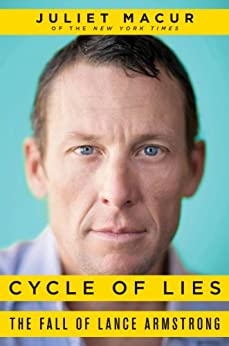 Cycle of Lies: The Fall of Lance Armstrong par [Macur, Juliet]
