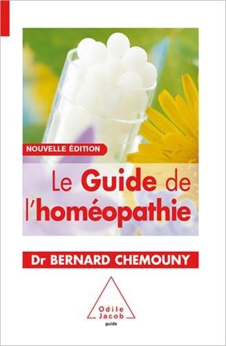 Le Guide de l'homéopathie: Nouvelle édition