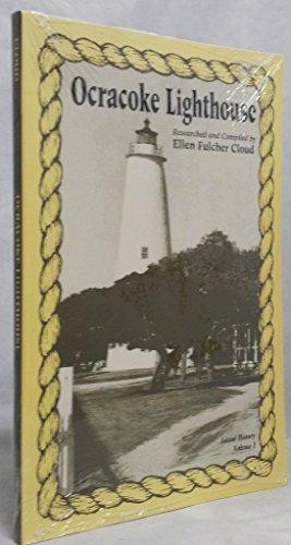 Ocracoke Lighthouse (Ocracoke Lighthouse (Island History, 1) by Ellen Fulcher Cloud (1993-07-01))