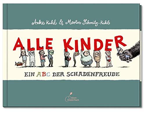 Alle Kinder Midi-Ausgabe: Ein ABC der Schadenfreude