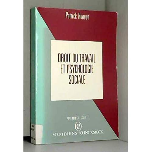 Droit du travail et psychologie sociale