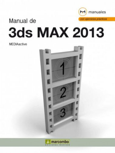 Manual de 3DS Max 2013 por MEDIAactive