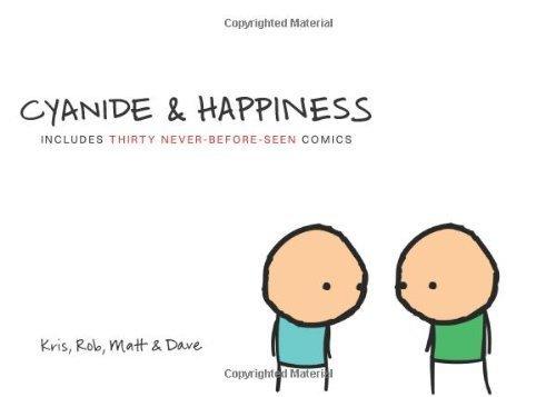 Cyanide and Happiness by Wilson, Kris, Melvin, Matt, Denbleyker, Rob, McElfatric, Dav...