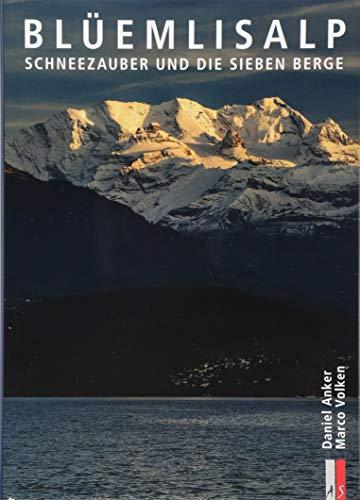 Anker Polo (Blüemlisalp: Schneezauber und die sieben Berge (Bergmonografie))