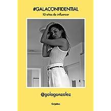 #GalaConfidential: 10 años de influencer