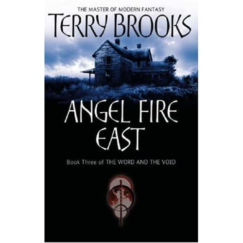 Angel Fire East: The Word and the Void Series: Book Three by Terry Brooks (2000-09-01)