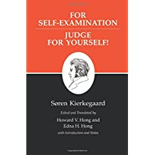 Kierkegaard's Writings, XXI: For Self-Examination / Judge For Yourself!: For Self-Examination / Judge for Yourself! v. 21
