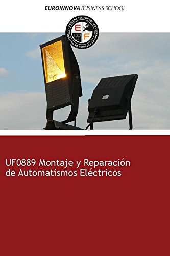 Libro de UF0889 Montaje y Reparación de Automatismos Eléctricos