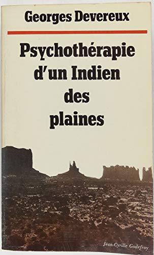Psychothérapie d'un Indien des plaines : Réalité et rêve par George Devereux