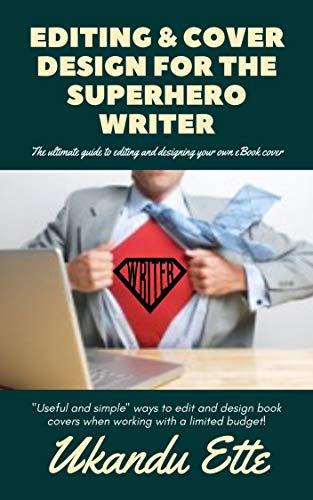 Editing & Cover Design For The Superhero Writer: Genre Fiction ...
