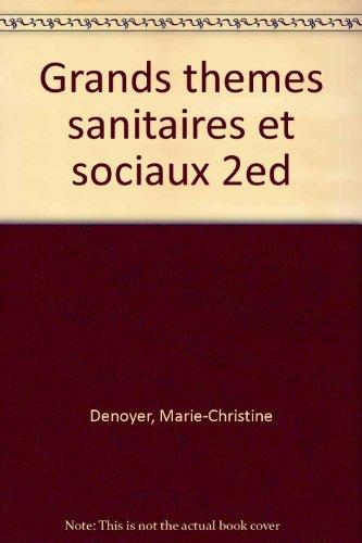 GRANDS THEMES SANITAIRES ET SOCIAUX. : Terminales SMS, Concours IFSI, Concours du secteur social