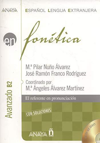 Nuevo Sueña: Fonética. Nivel avanzado B2 (Anaya E.L.E. En - Fonética - Avanzado (B2)) por M.ª Pilar Nuño Álvarez