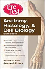 Anatomy, Histology, Cell Biology: PreTest Self-Assessment & Review, Fourth Edition