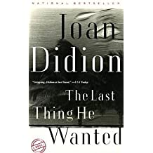[The Last Thing He Wanted] (By: Joan Didion) [published: September, 1997]