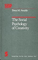 The social psychology of creativity (Springer series in social psychology)