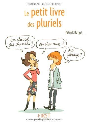 Le petit livre des pluriels par Patrick Burgel