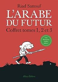 L'Arabe du futur, tomes 1, 2 et 3 par Riad Sattouf