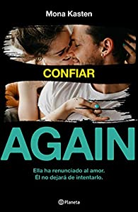 Serie Again: Confiar par Mona Kasten