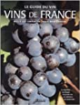Le Guide des vins de France : mieux l...