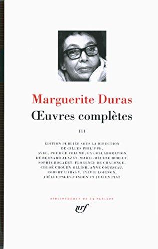 Oeuvres completes, 3 par Marguerite Duras
