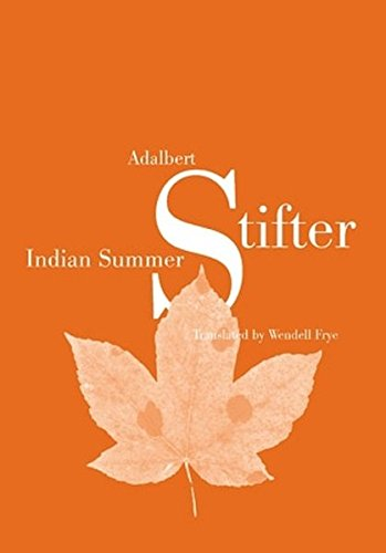 Indian Summer: Translated by Wendell Frye- Fourth Printing