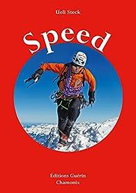 Speed par Ueli Steck
