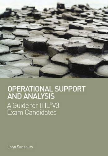 Operational Support and Analysis: A Guide for ITIL (R) V3 Exam Candidates