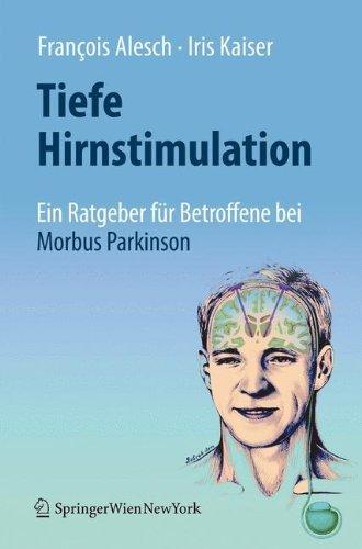 Tiefe Hirnstimulation: Ein Ratgeber für Betroffene bei Morbus Parkinson -