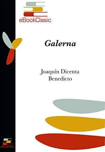 Galerna (Anotada) por Joaquín  Dicenta Benedicto