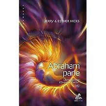 Abraham parle - Un nouveau commencement T2