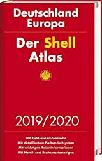 Der Shell Atlas 2019/2020 Deutschland 1:300 000, Europa 1:750 000 (Shell Atlanten)