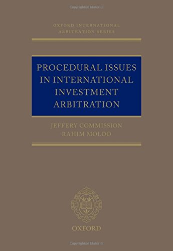 Procedural Issues in International Investment Arbitration (Oxford International Arbitration Series) por Jeffery Commission