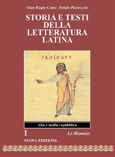 Storia e testi della letteratura latina. Per i Licei e gli Ist. Magistrali: 1