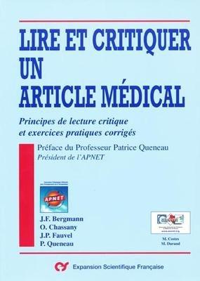 Lire et critiquer un article mdical : Principes de lecture critique et exercices pratiques corrigs