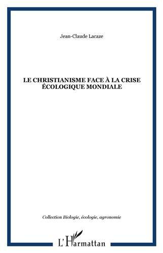 Le christianisme face à la crise écologique mondiale