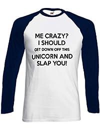 Me Crazy Unicorn Slap Funny Novelty Black/White Femme Homme Men Women Unisex Manches Longues Long Sleeve Baseball T Shirt