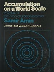 Accumulation on a World Scale by Samir Amin (1974-05-03)