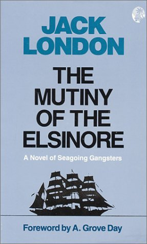 mutiny-of-the-elsinore-by-jack-london-1987-10-30