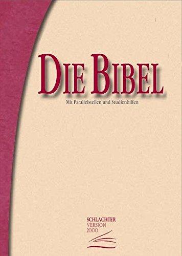 Die Bibel - Schlachter Version 2000: Classic - Grossformat