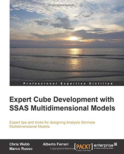 Expert Cube Development with SSAS Multidimensional Models (English Edition)