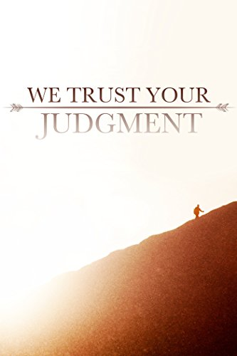 we-trust-your-judgment