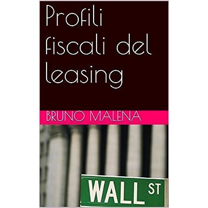 Profili Fiscali Del Leasing