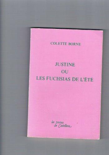 Justine ou les fuchsias de l'ete