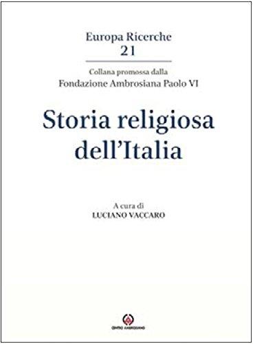 scaricare ebook gratis Storia religiosa dell'Italia PDF Epub