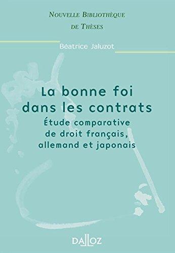 La bonne foi dans les contrats : étude comparative de droit français, allemand et japonais