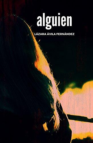 Alguien por Lázara Ávila Fernández